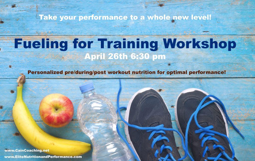 Fueling for Training Workshop