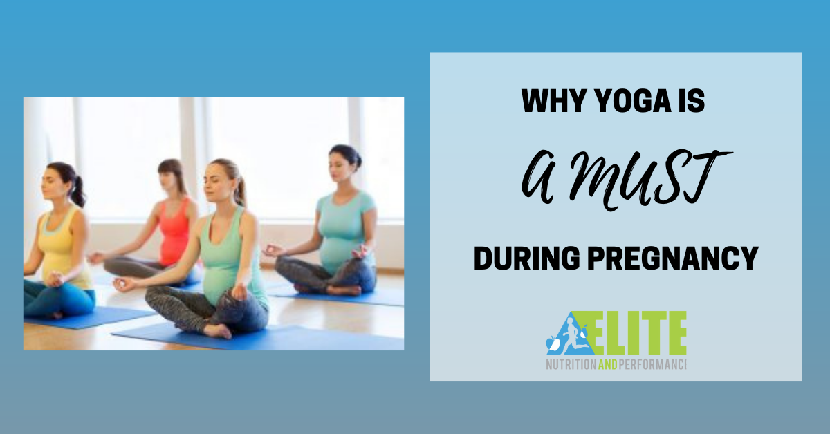 Why Yoga is a MUST During Pregnancy