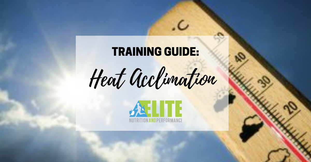 Training Guide: Heat Acclimation
