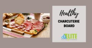 Kristen Ziesmer, Sports Dietitian - Healthy Charcuterie Board