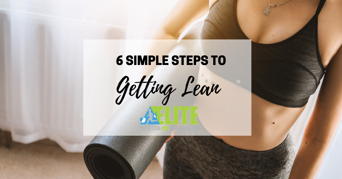 6 Simple Steps to Getting Lean