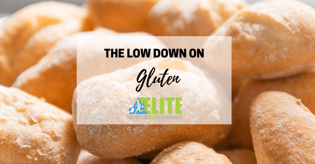 The Low Down on Gluten