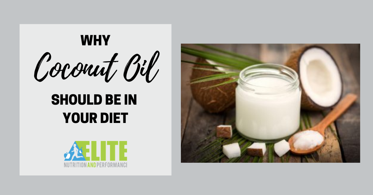 Why Coconut Oil Should Be In Your Diet