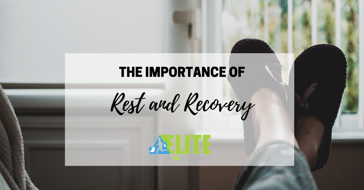 The Importance of Rest and Recovery