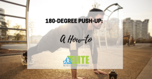 Kristen Ziesmer, Sports Dietitian - 180-degree Push-up, A How To