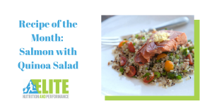 Recipe of the Month: Salmon with Quinoa Salad