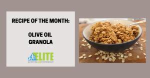 Kristen Ziesmer, Sports Dietitian - Recipe of the Month - Olive Oil Granola