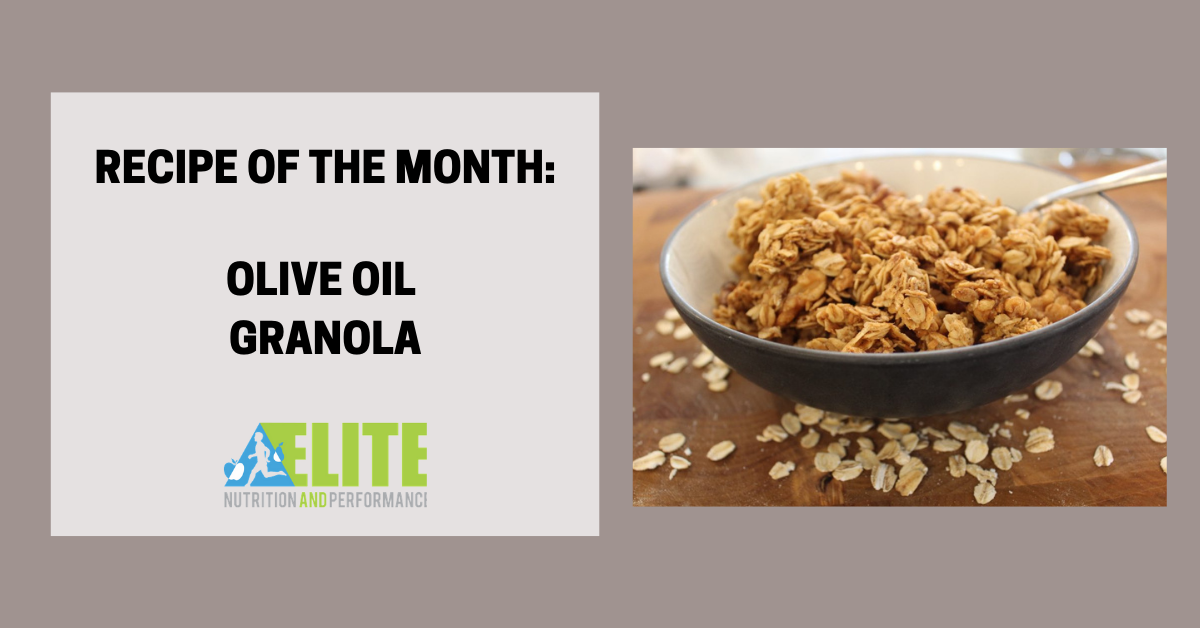 Recipe of the Month: Olive Oil Granola