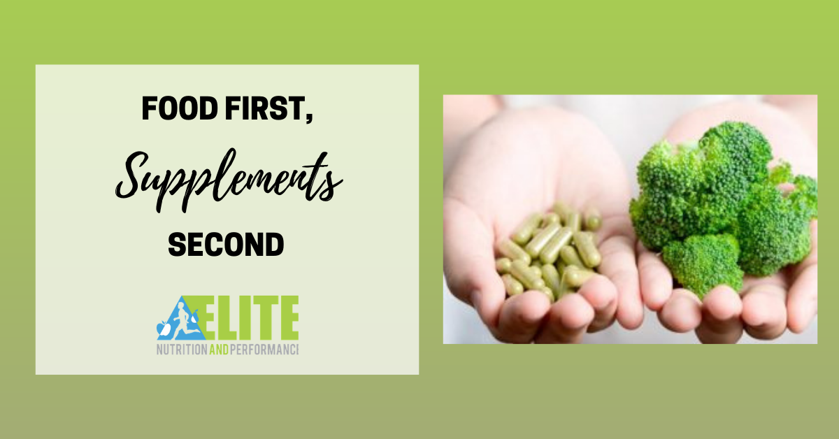 Food First, Supplements Second