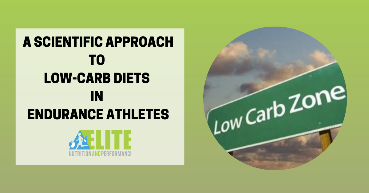 A Scientific Approach to Low-Carb Diets in Endurance Athletes