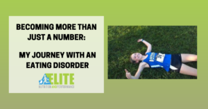 Kristen Ziesmer, Sports Dietitian - Becoming More Than Just a Number - My Journey with an Eating Disorder