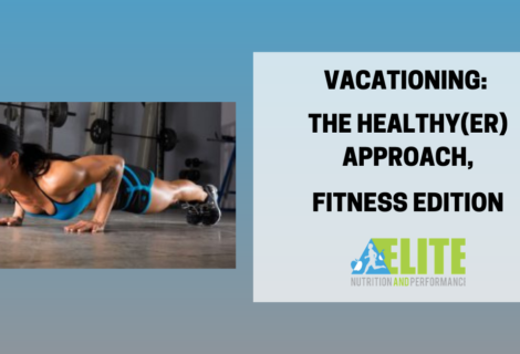 Vacationing: The Healthy(er) Approach, Fitness Edition