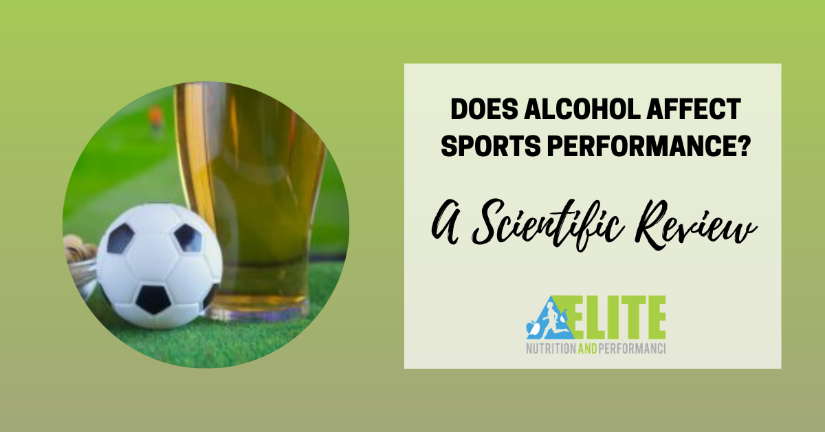 Does Alcohol Affect Sports Performance? A Scientific Review
