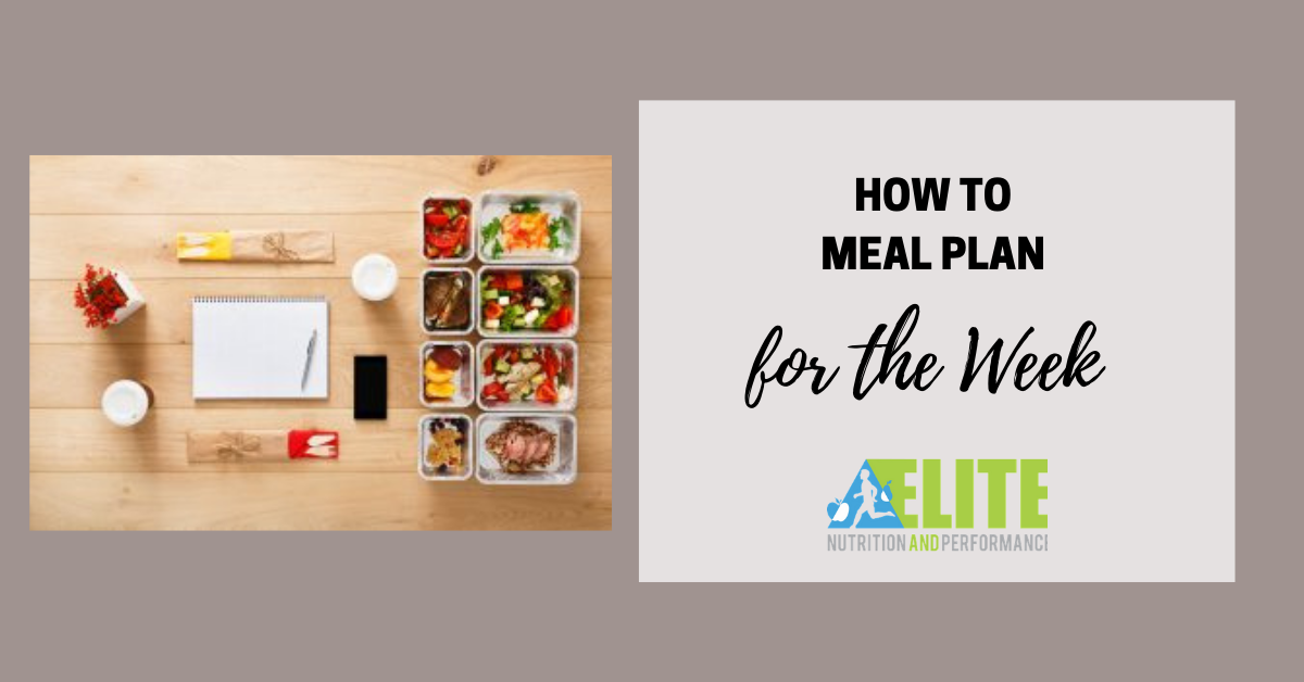 How to Meal Plan for the Week