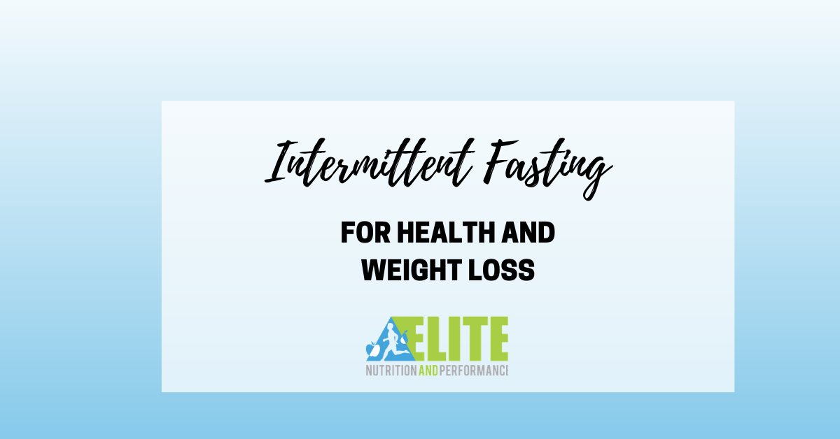 Intermittent Fasting for Health and Weight Loss