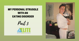 Kristen Ziesmer, Sports Dietitian - My Personal Struggle with an Eating Disorder, Part 3