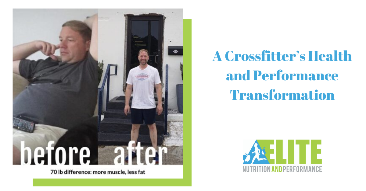 A Crossfitter's Health and Performance Transformation