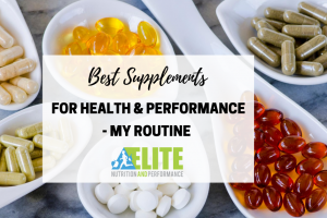 Best Supplements for Health and Performance – My Routine