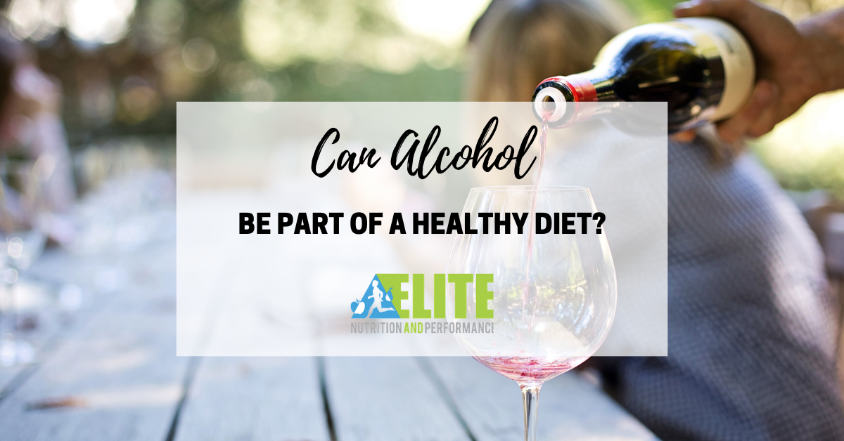 Can Alcohol be Part of a Healthy Diet?