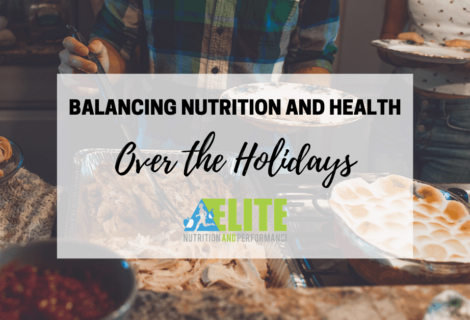 Balancing Nutrition and Health Over the Holidays