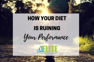 How Your Diet is Ruining Your Performance